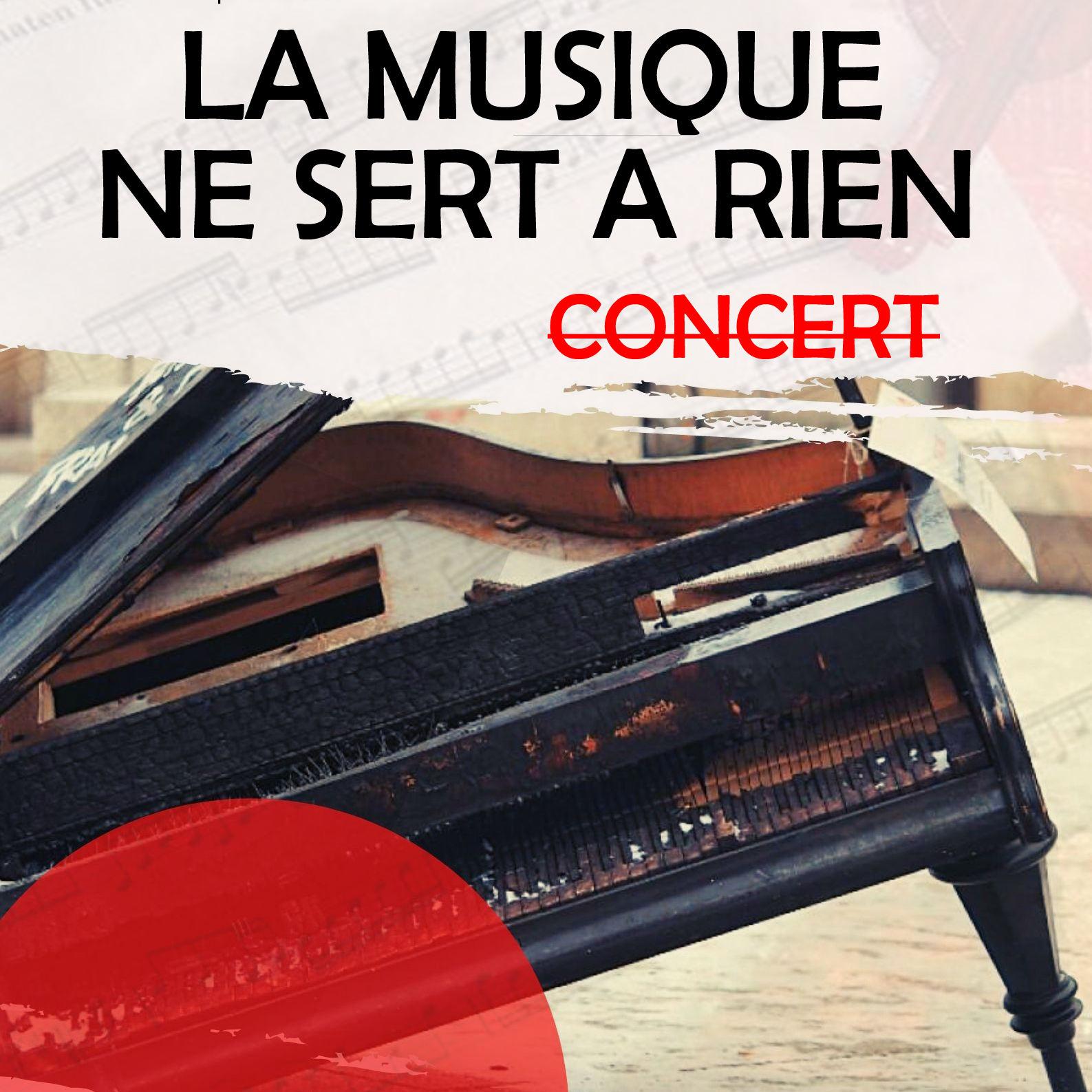 La musique ne sert à rien - Concert